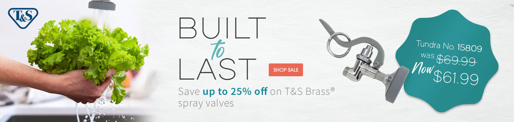 Built to last. Save up to 25% off on T&S Brass® spray valves