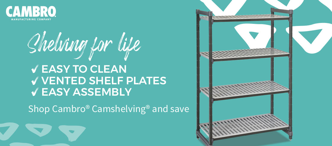 Take 5% off Cambro® Camshelving®. Use code: ORGANIZE at checkout