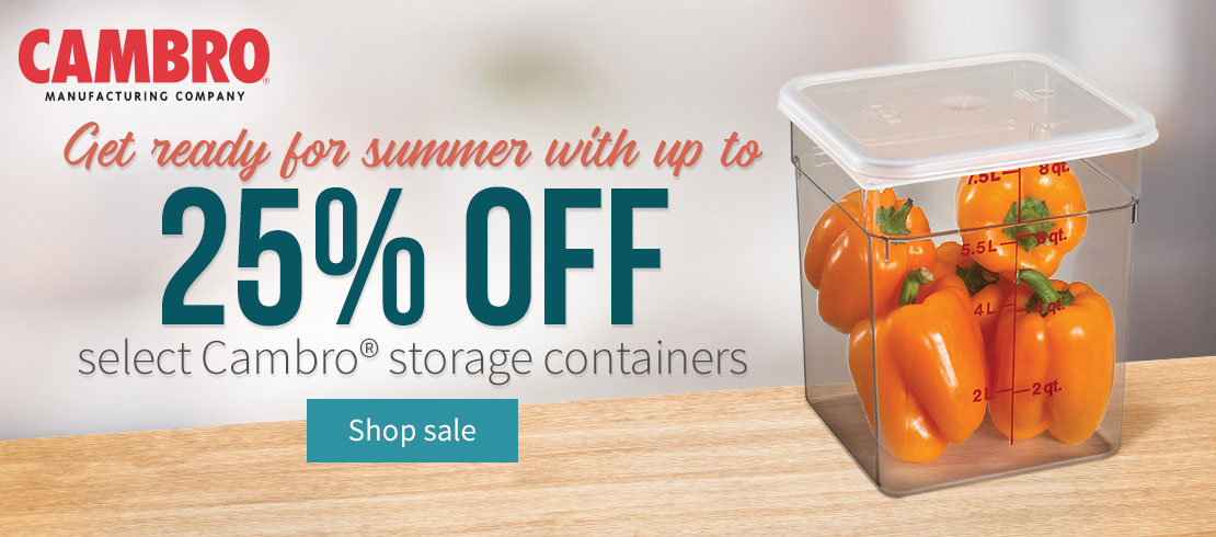 Take up to 25% off on Cambro Food Storage