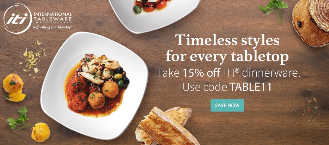 Take 15% off ITI® dinnerware. Use code TABLE11