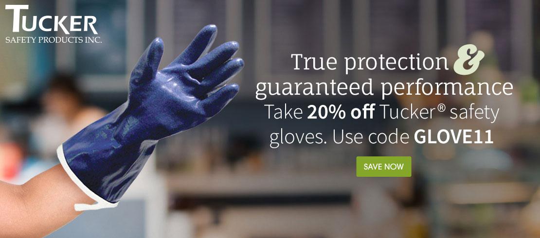 Take 20% off Tucker® safety gloves. Use code GLOVE11